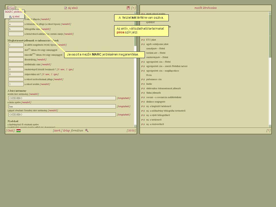 Jobb oldal: mezők létrehozása, a dokumentumtípushoz tartozó valamennyi mező (az adott mező kattintásra átemelődik az űrlapra).