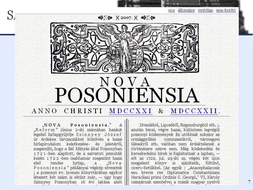 SAJTÓMÚZEUM - DIGITÁLIS SAJTÓTÖRTÉNETI KÖNYVTÁR ÉS FORRÁSGYŰJTEMÉNY [NETWORKSHOP 2008 ] 7 Kiinduló állomány Nova Posoniensia 1721-1722