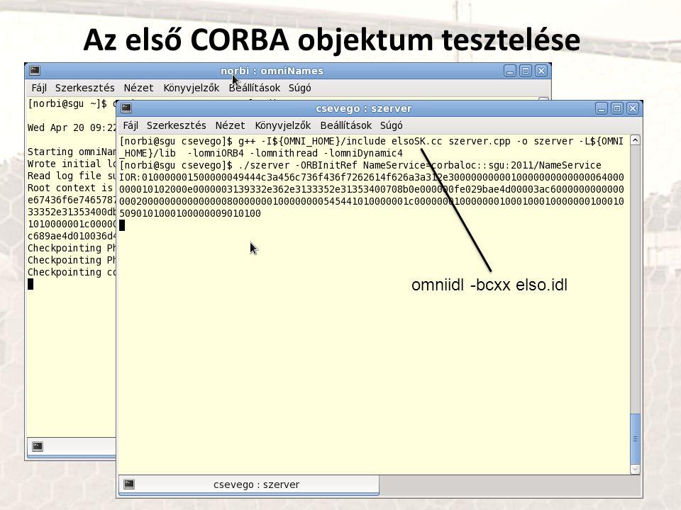 Az első CORBA objektum tesztelése omniidl -bcxx elso.idl