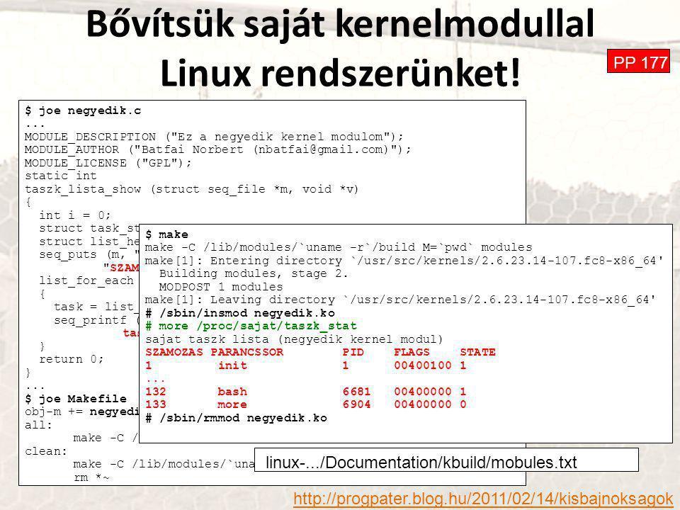 Bővítsük saját kernelmodullal Linux rendszerünket.