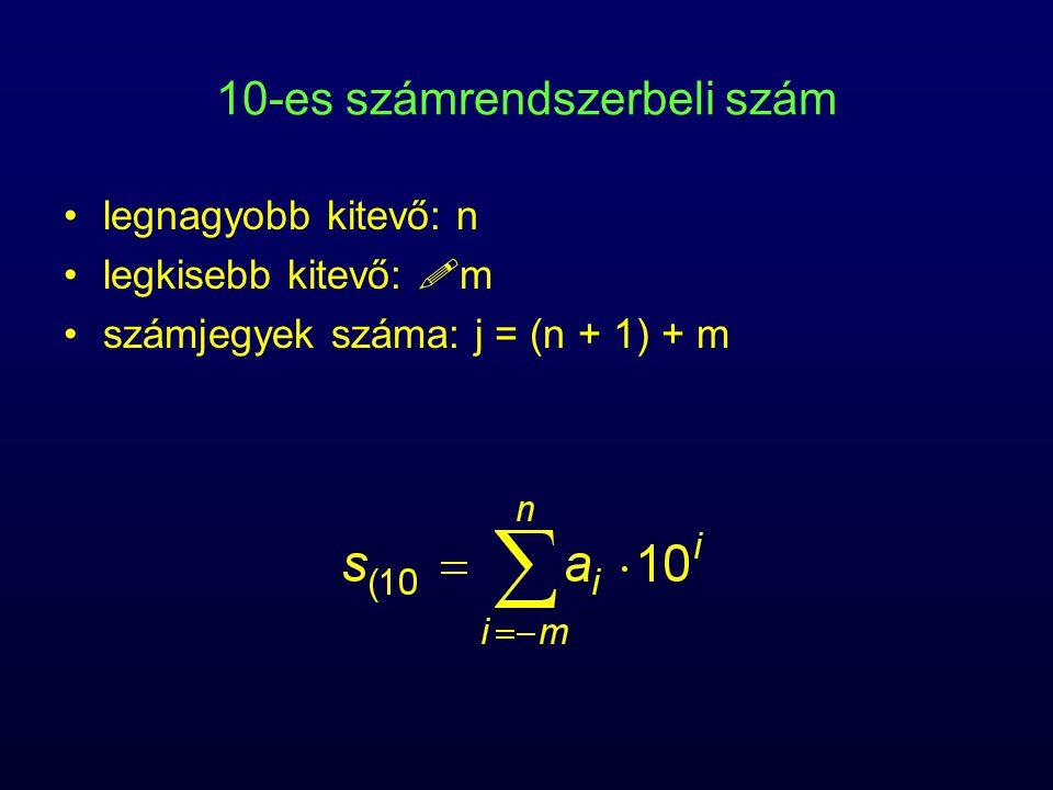 10-es számrendszerbeli szám legnagyobb kitevő: n legkisebb kitevő:  m számjegyek száma: j = (n + 1) + m