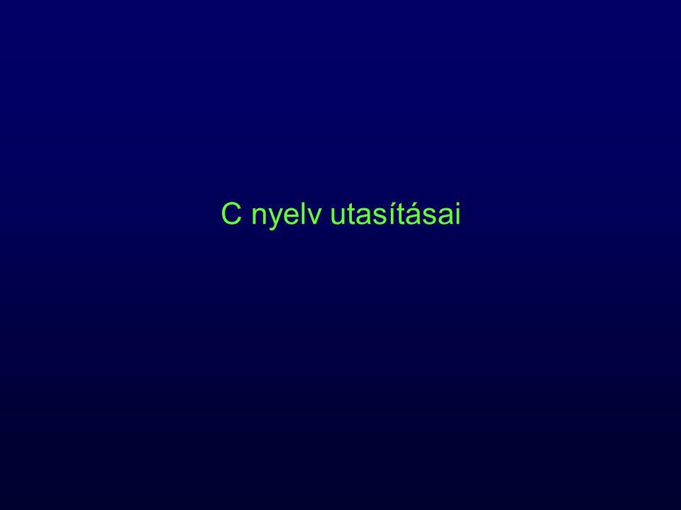 C nyelv utasításai