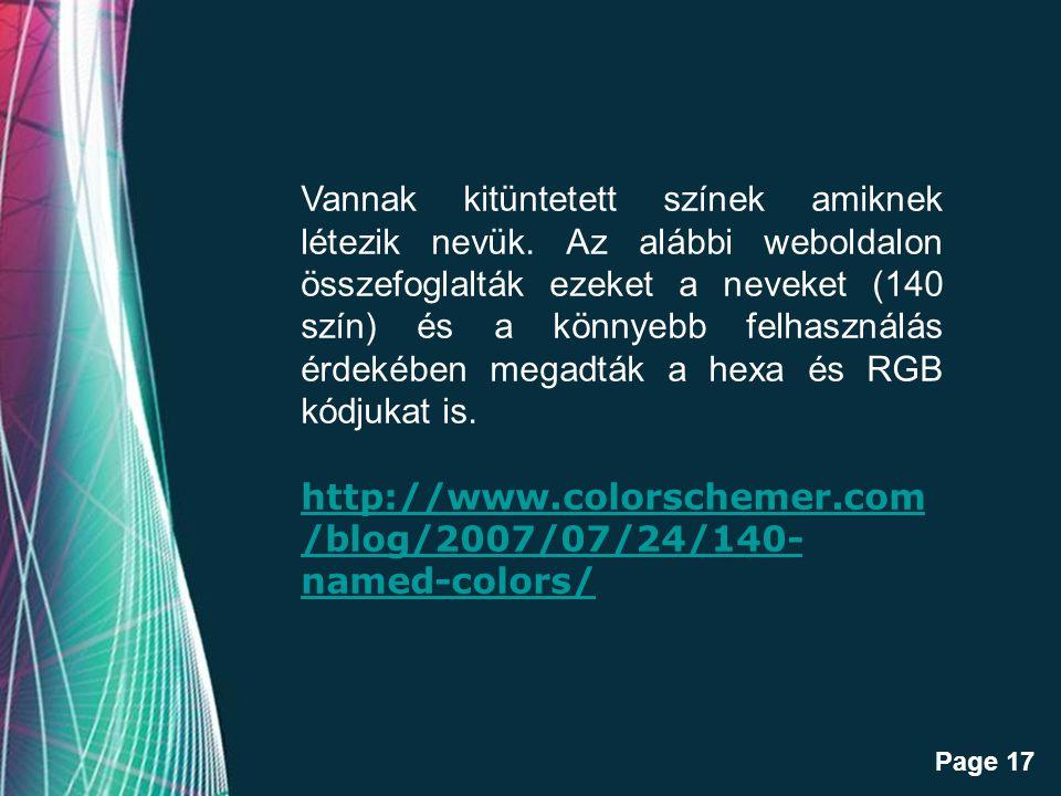 Free Powerpoint Templates Page 17 Vannak kitüntetett színek amiknek létezik nevük.