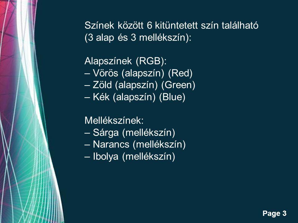 Free Powerpoint Templates Page 3 Színek között 6 kitüntetett szín található (3 alap és 3 mellékszín): Alapszínek (RGB): – Vörös (alapszín) (Red) – Zöld (alapszín) (Green) – Kék (alapszín) (Blue) Mellékszínek: – Sárga (mellékszín) – Narancs (mellékszín) – Ibolya (mellékszín)