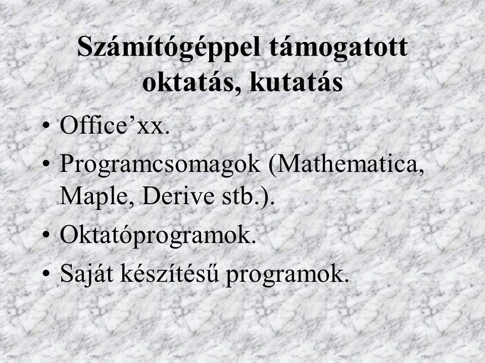 Számítógéppel támogatott oktatás, kutatás Office'xx.