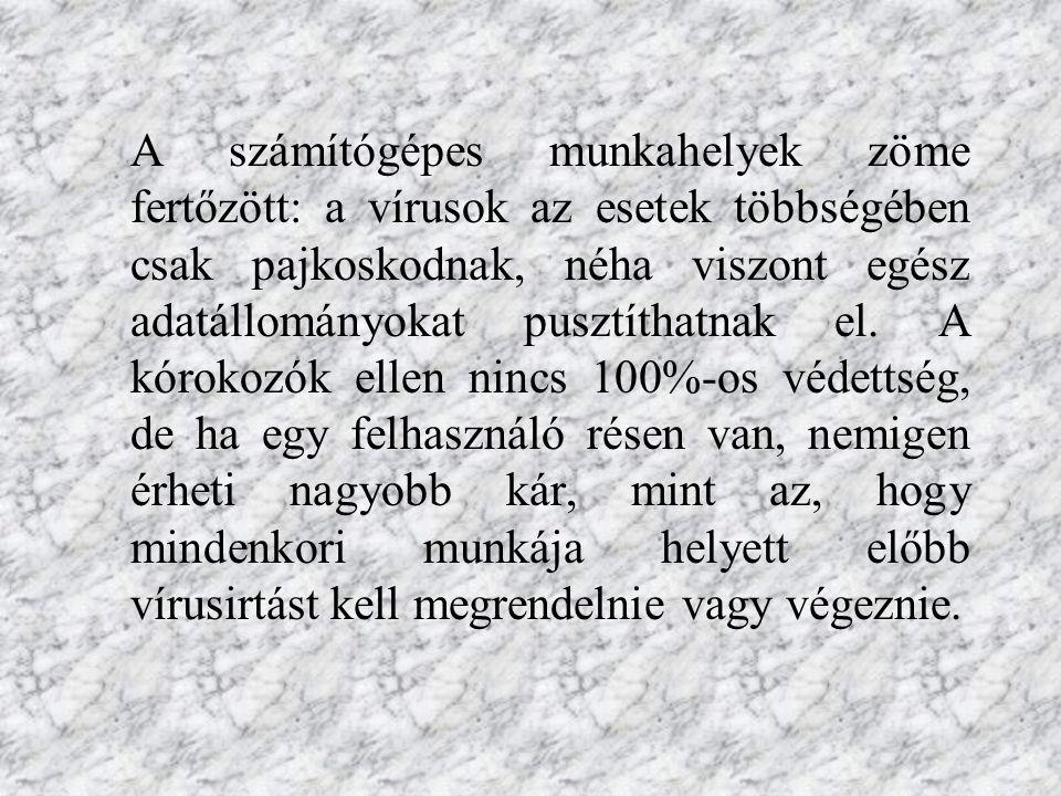 """A vírusokat a 70-es években kezdték """"gyártani .Magyarországot a 80-as években érte el a járvány."""
