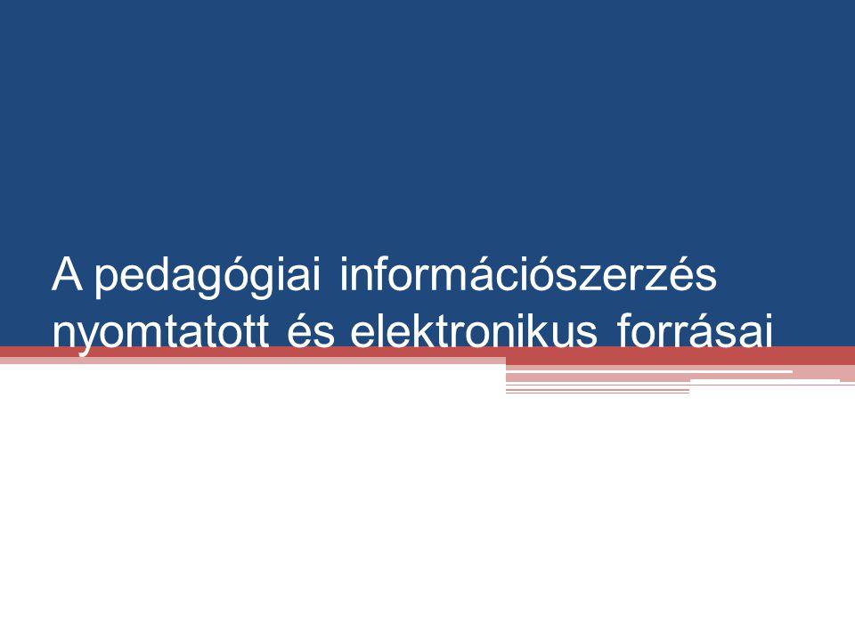 Az információforrások típusai A.