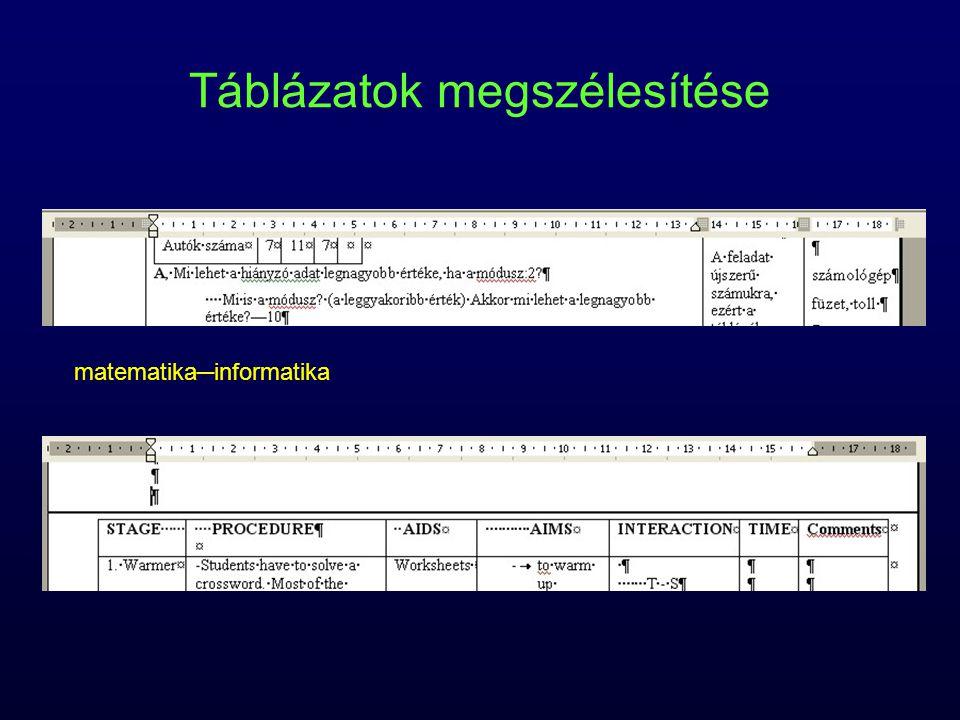 Táblázatok megszélesítése matematika─informatika