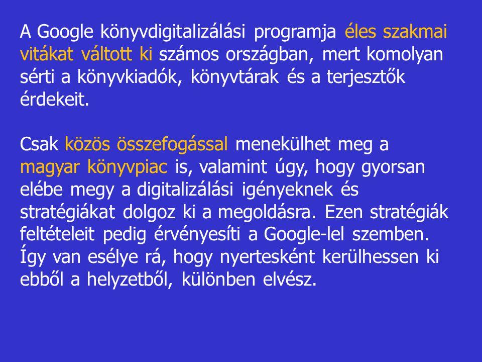 A Google könyvdigitalizálási programja éles szakmai vitákat váltott ki számos országban, mert komolyan sérti a könyvkiadók, könyvtárak és a terjesztők érdekeit.