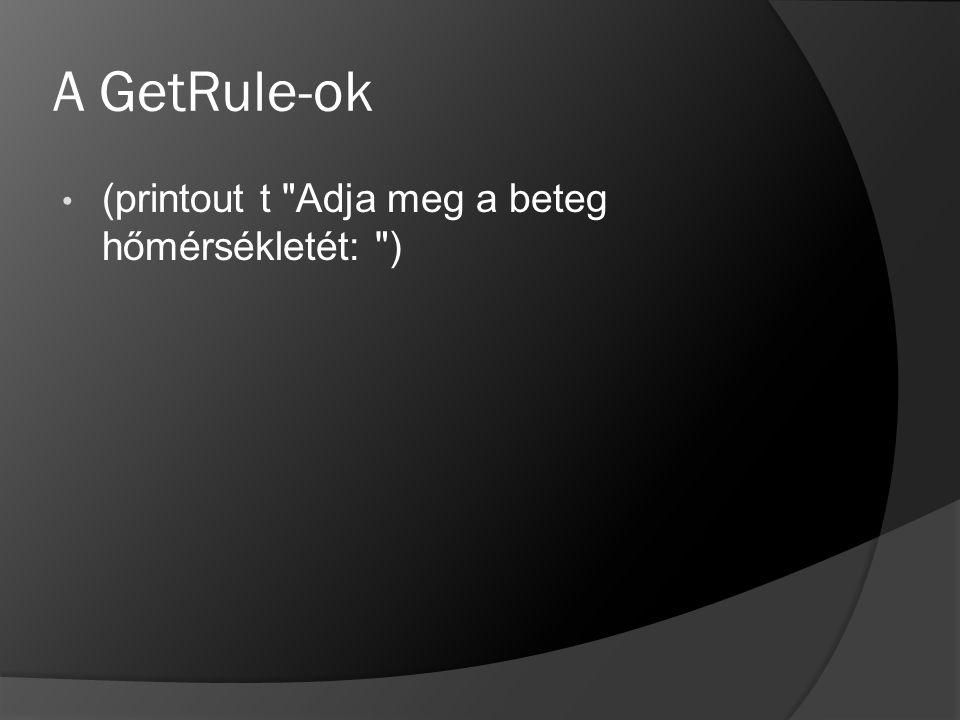A GetRule-ok (printout t