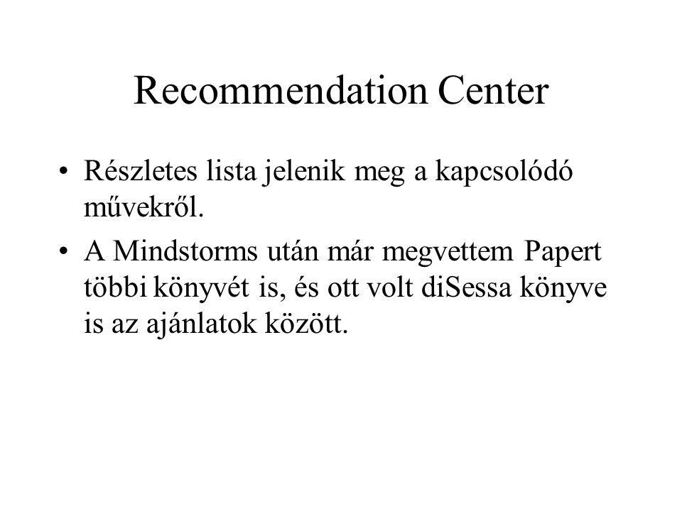 Recommendation Center Részletes lista jelenik meg a kapcsolódó művekről. A Mindstorms után már megvettem Papert többi könyvét is, és ott volt diSessa