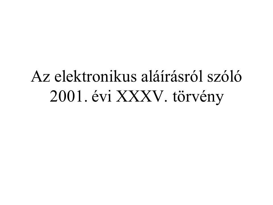 Az elektronikus aláírásról szóló 2001. évi XXXV. törvény