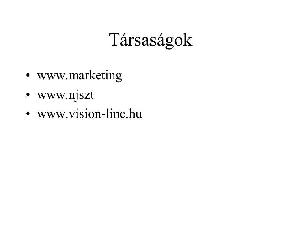 Társaságok www.marketing www.njszt www.vision-line.hu
