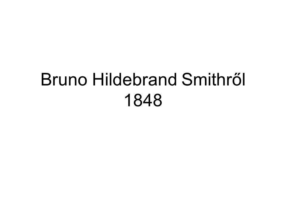 Bruno Hildebrand Smithről 1848