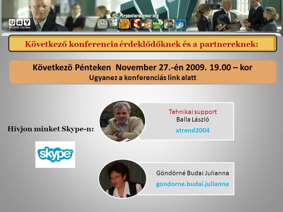 Következö Pénteken November 27.-én 2009.