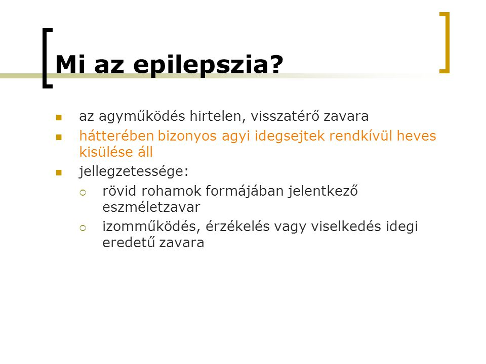 Mi az epilepszia.