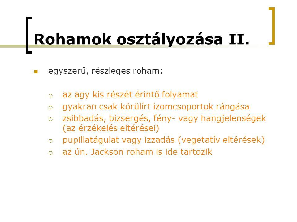 Rohamok osztályozása II.