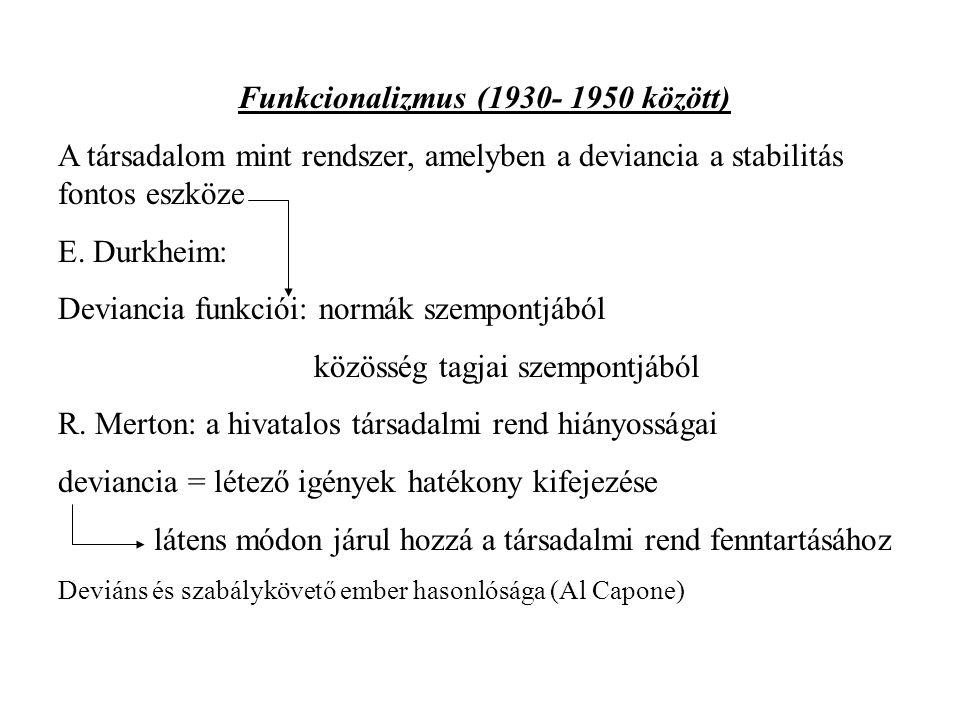 Kritika: funkció = ok.Anómia elméletek Anómia= normátlanság, törvénytelenség E.