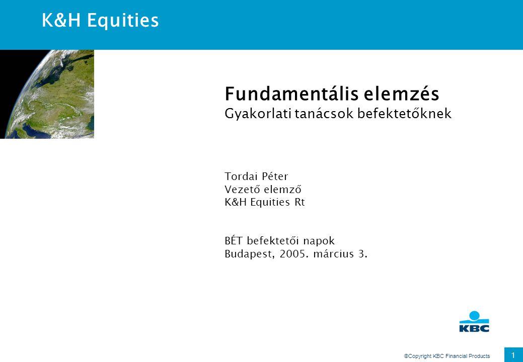 ©Copyright KBC Financial Products 22 Idegen tőke költsége Kamatfedezettség Hitelbesorolás Kamatfelár >8,50AAA0,20% 6,50-8,50AA0,50% 5,50-6,50A+0,80% 4,25-5,50A1,00% 3,00-4,25A-1,25% 2,50-3,00BBB1,50% 2,00-2,50BB2,00% 1,75-2,00B+2,50% 1,50-1,75B3,25% 1,25-1,50B-4,25% 0,80-1,25CCC5,00% 0,65-0,80CC6,00% 0,20-0,65C7,50% <0,20D 10,00% Forrás: Aswath Damodaran: Estimating the Cost of Debt Befektetési osztály Bóvli