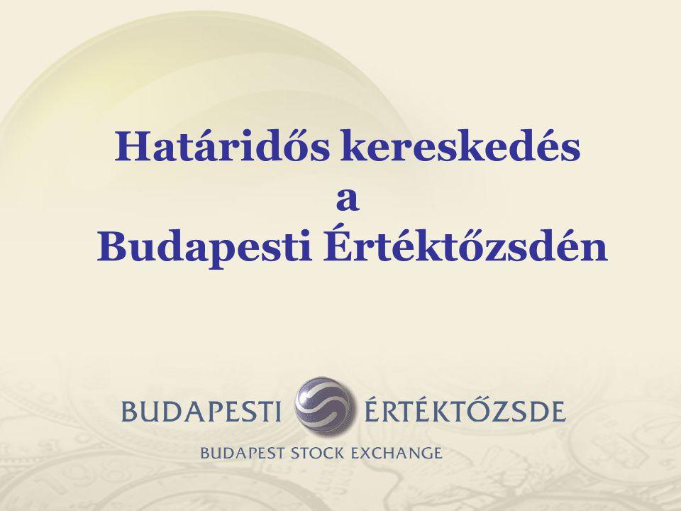 Határidős kereskedés a Budapesti Értéktőzsdén