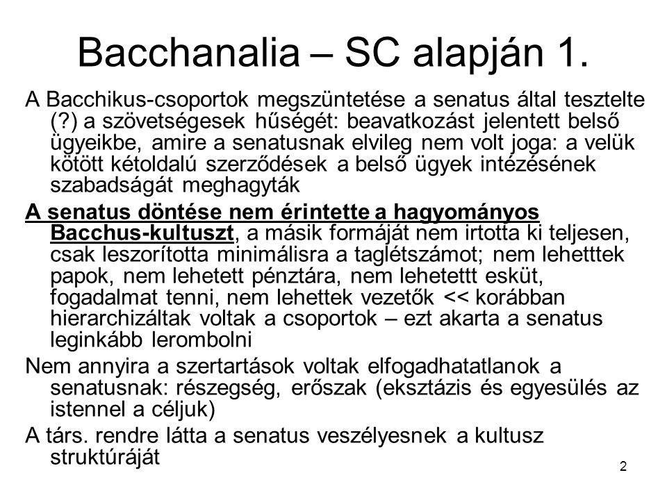 Bacchanalia – SC alapján 1.