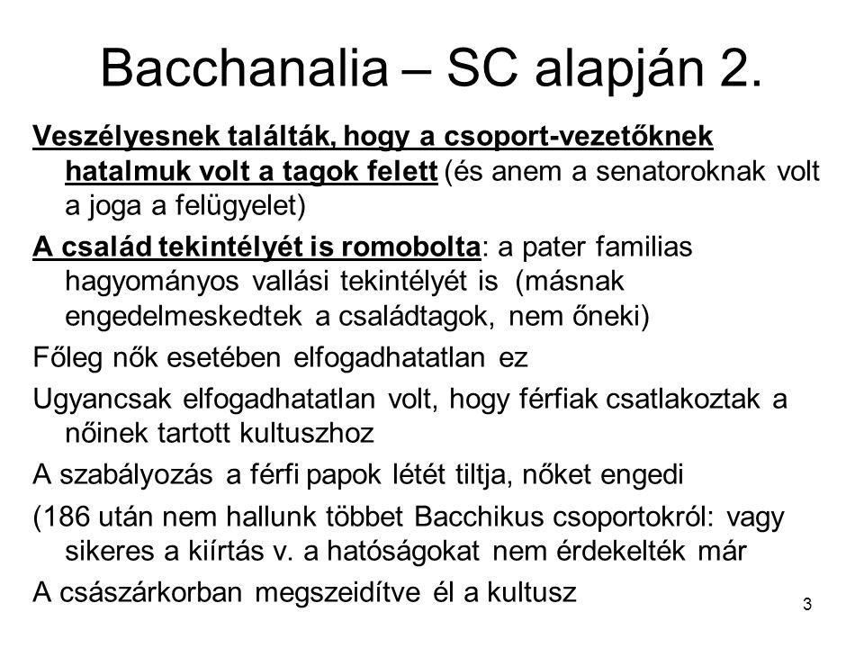 Bacchanalia – SC alapján 2.