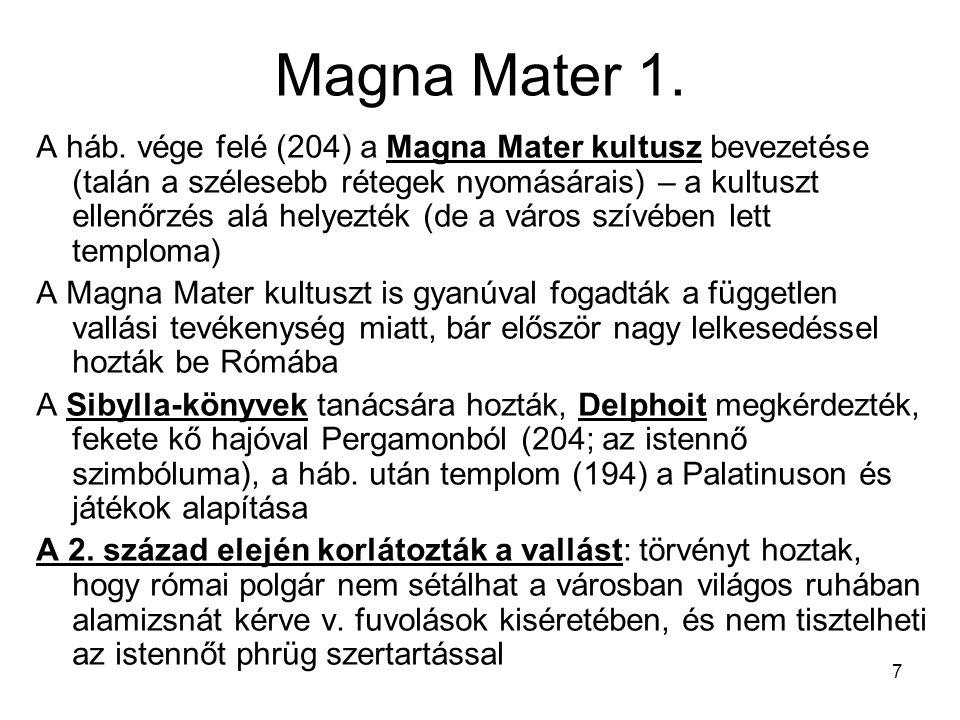 Magna Mater 1. A háb.