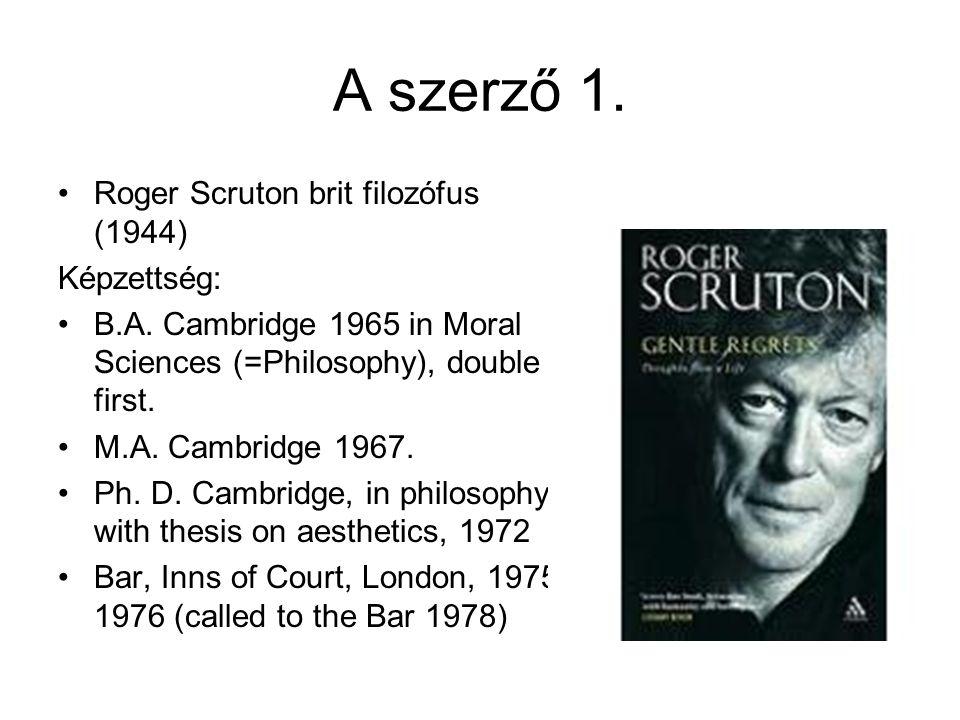 A szerző 2.Academic Career: Research Fellow, Peterhouse, Cambridge, 1969-71.