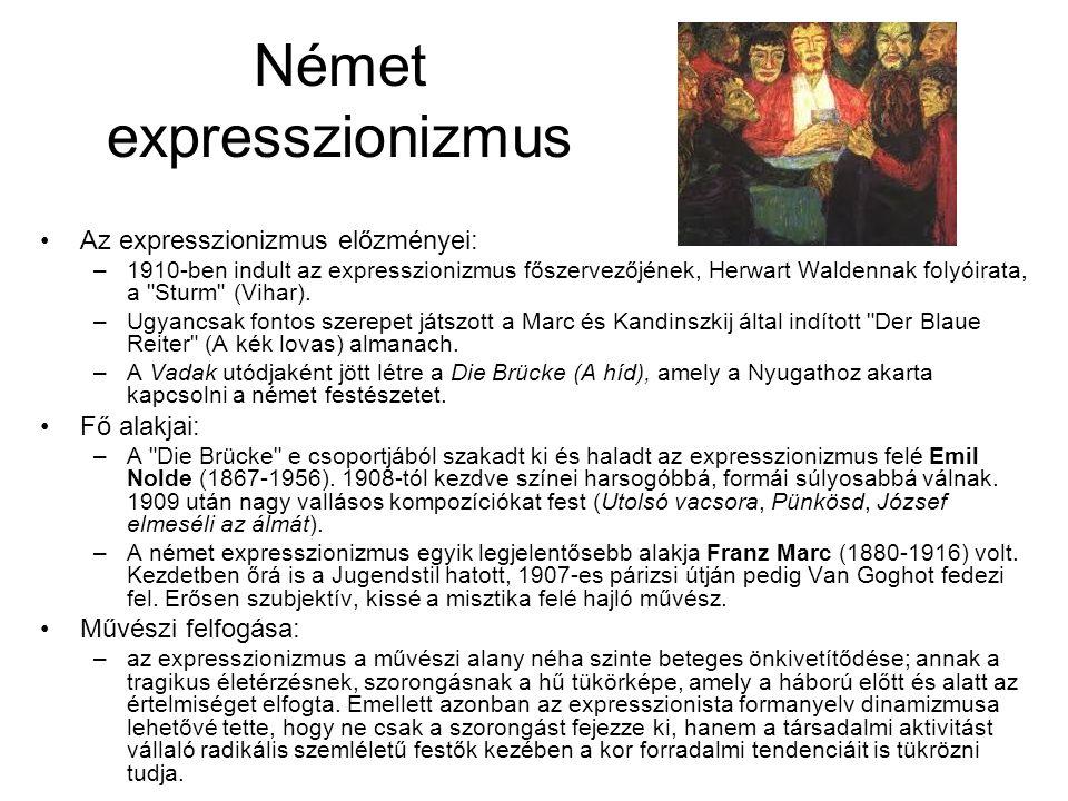 Német expresszionizmus Az expresszionizmus előzményei: –1910-ben indult az expresszionizmus főszervezőjének, Herwart Waldennak folyóirata, a Sturm (Vihar).