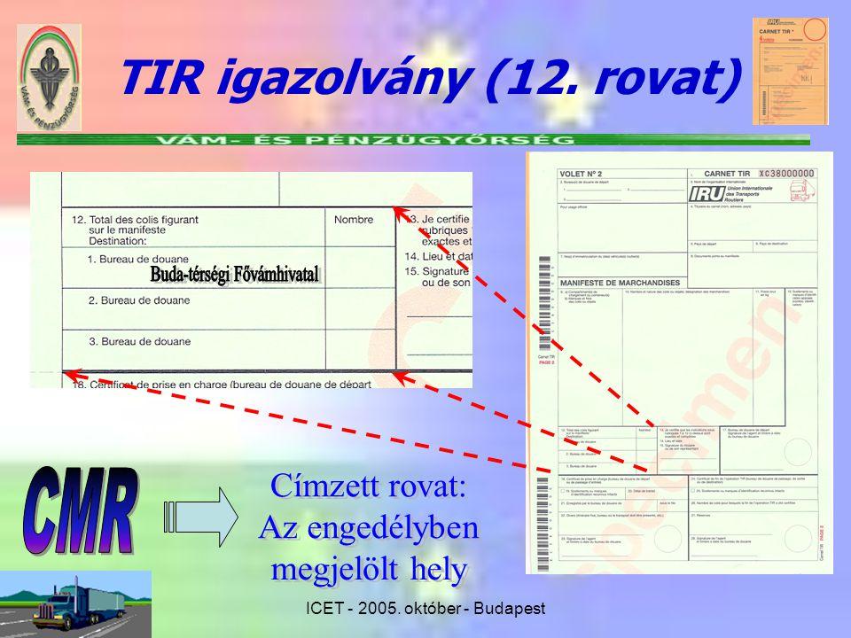 ICET - 2005. október - Budapest TIR igazolvány (12. rovat)