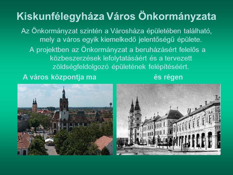Kiskunfélegyháza Város Önkormányzata Az Önkormányzat szintén a Városháza épületében található, mely a város egyik kiemelkedő jelentőségű épülete. A pr