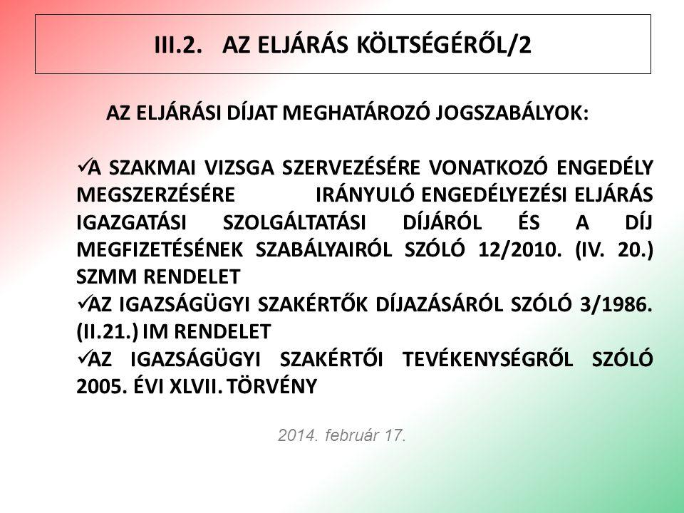 III.3.A KÉRELEM BENYÚJTÁSÁNAK SZABÁLYAIRÓL/1 10 2014.