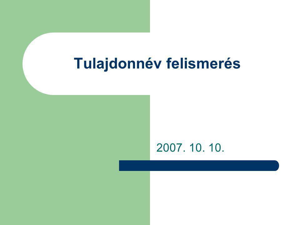 Tulajdonnév felismerés 2007. 10. 10.