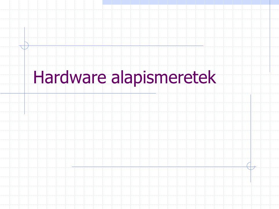 Hardware alapismeretek