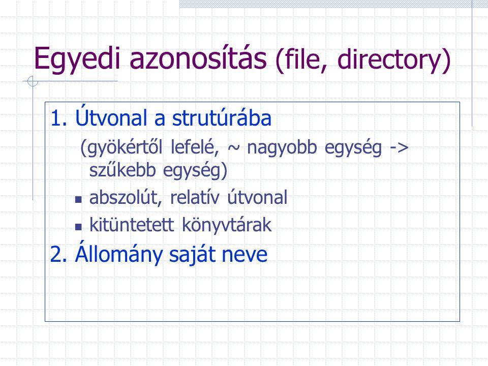 Egyedi azonosítás (file, directory) 1.