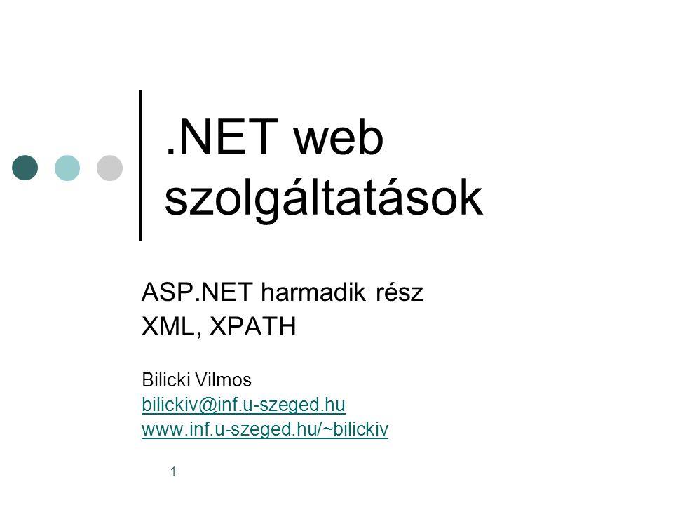 32 Csomópontok használata DOM-ban A csomópontko tulajdonságaihoz hozzáférhetünk a DOM tulajdonságokon keresztül Set node = document.selectSingleNode( //product ) MsgBox Text value: & node.text MsgBox Node base-name: & node.baseName MsgBox Namespace prefix: & node.prefix MsgBox Namespace URI: & node.namespaceURI Set parent = node.parentNode MsgBox Name of parent: & parent.baseName Set children = node.childNodes For Each child In children … Set node = document.selectSingleNode( //product ) MsgBox Text value: & node.text MsgBox Node base-name: & node.baseName MsgBox Namespace prefix: & node.prefix MsgBox Namespace URI: & node.namespaceURI Set parent = node.parentNode MsgBox Name of parent: & parent.baseName Set children = node.childNodes For Each child In children …
