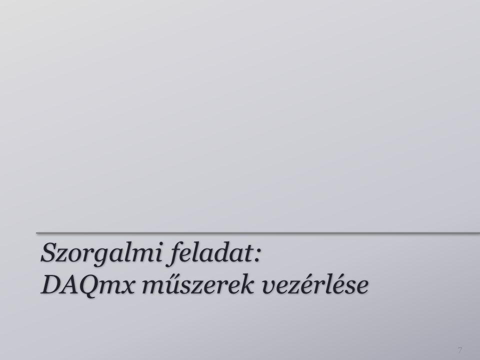 Szorgalmi feladat: DAQmx műszerek vezérlése 7