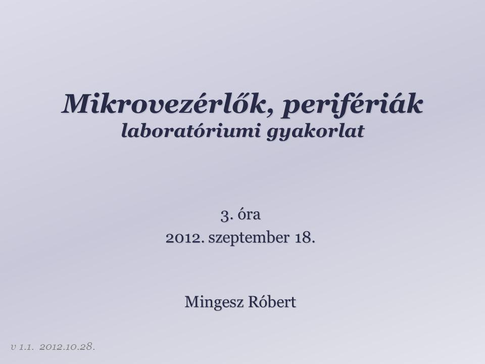 Mikrovezérlők, perifériák laboratóriumi gyakorlat 3.