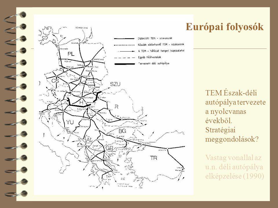 TEM Észak-déli autópálya tervezete a nyolcvanas évekből. Stratégiai meggondolások? Vastag vonallal az u.n. déli autópálya elképzelése (1990) Európai f