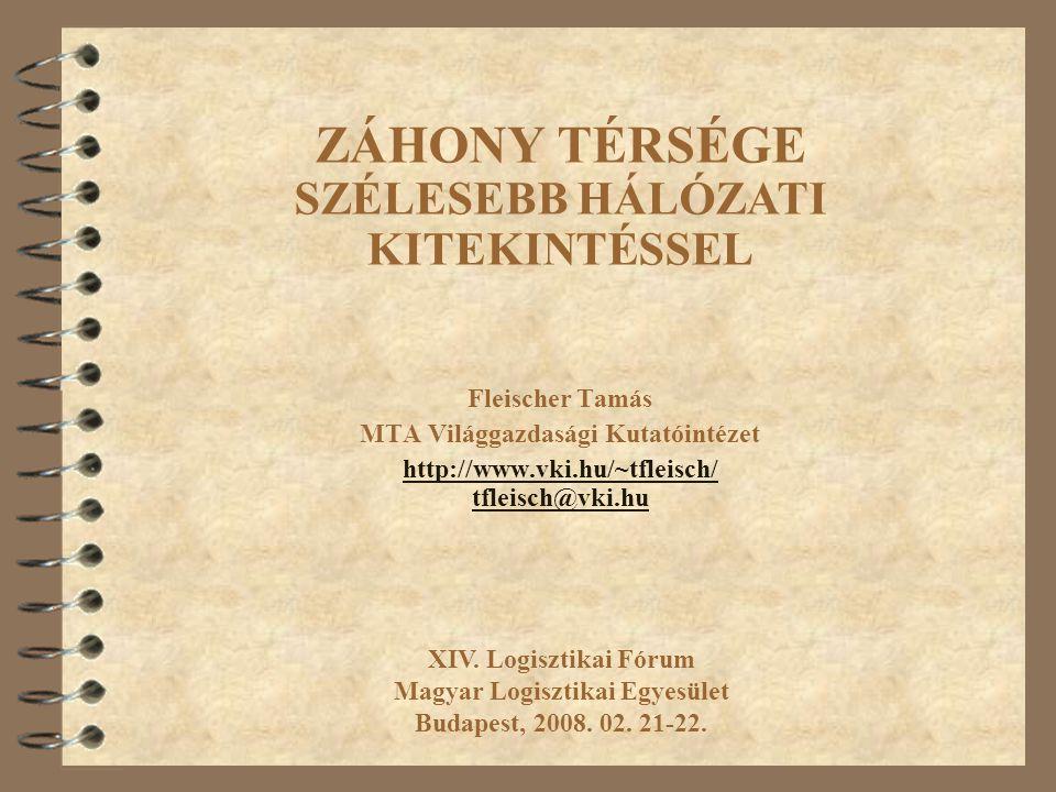 Fleischer Tamás MTA Világgazdasági Kutatóintézet http://www.vki.hu/~tfleisch/ tfleisch@vki.hu XIV.