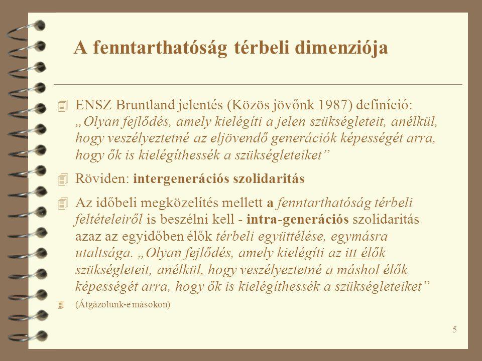 46 Egy lehetséges magyarországi régióközi folyosó-hálózati struktúra Forrás: Fleischer Tamás – Magyar Emőke – Tombácz Endre – Zsikla György (2001): A Széchenyi Terv autópálya-fejlesztési programjának stratégiai környezeti hatásvizsgálata.