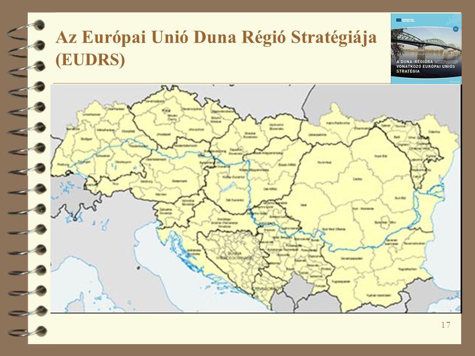 17 Az Európai Unió Duna Régió Stratégiája ( EUDRS )