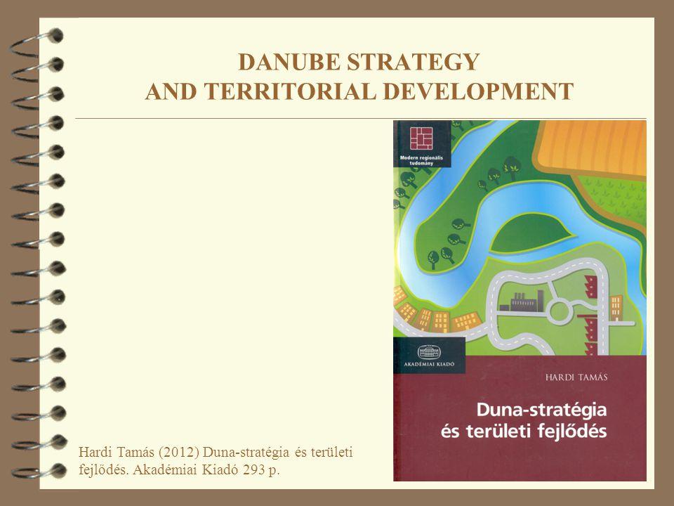 Hardi Tamás (2012) Duna-stratégia és területi fejlődés.