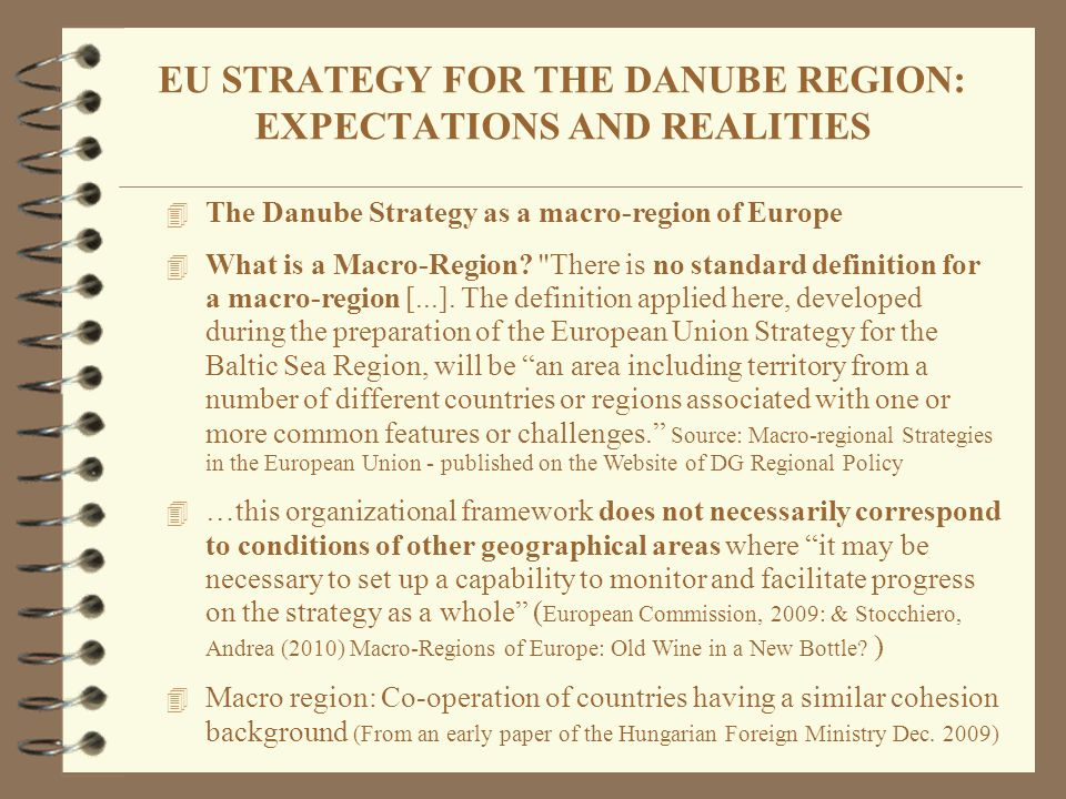 4 The Danube Strategy as a macro-region of Europe 4 What is a Macro-Region?