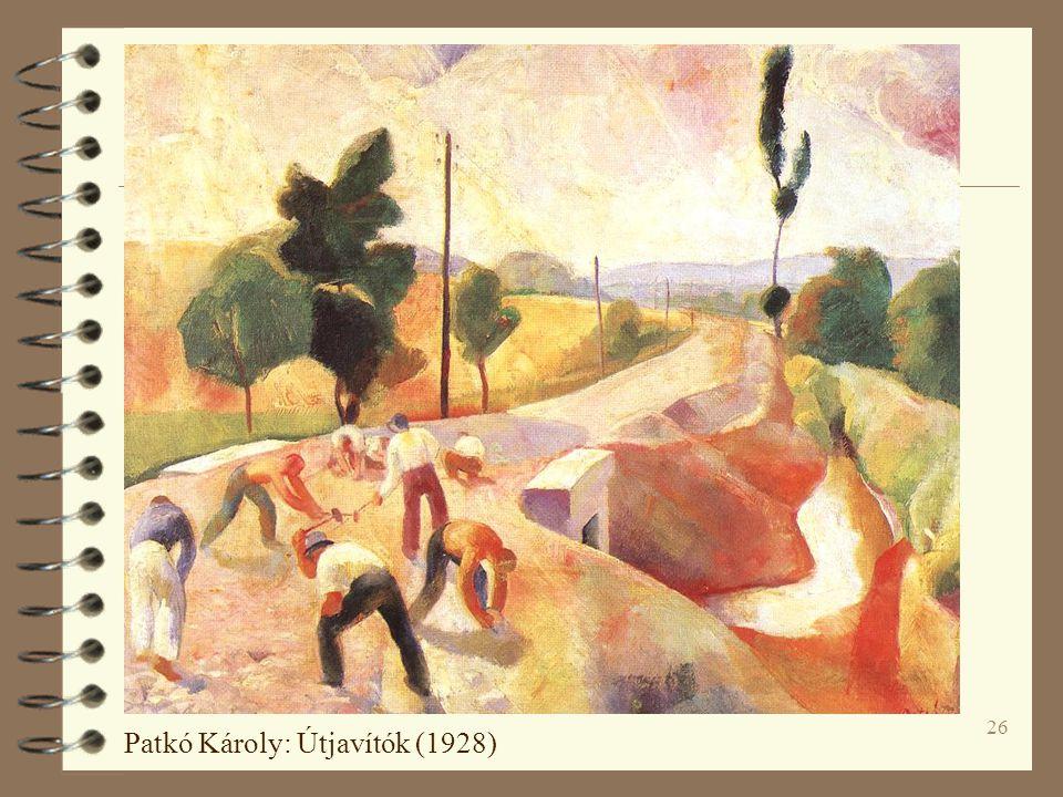 26 Patkó Károly: Útjavítók (1928)