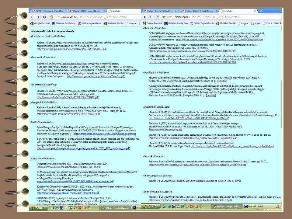 4 Fleischer T (2007) Logisztika – trendek és mítoszok.