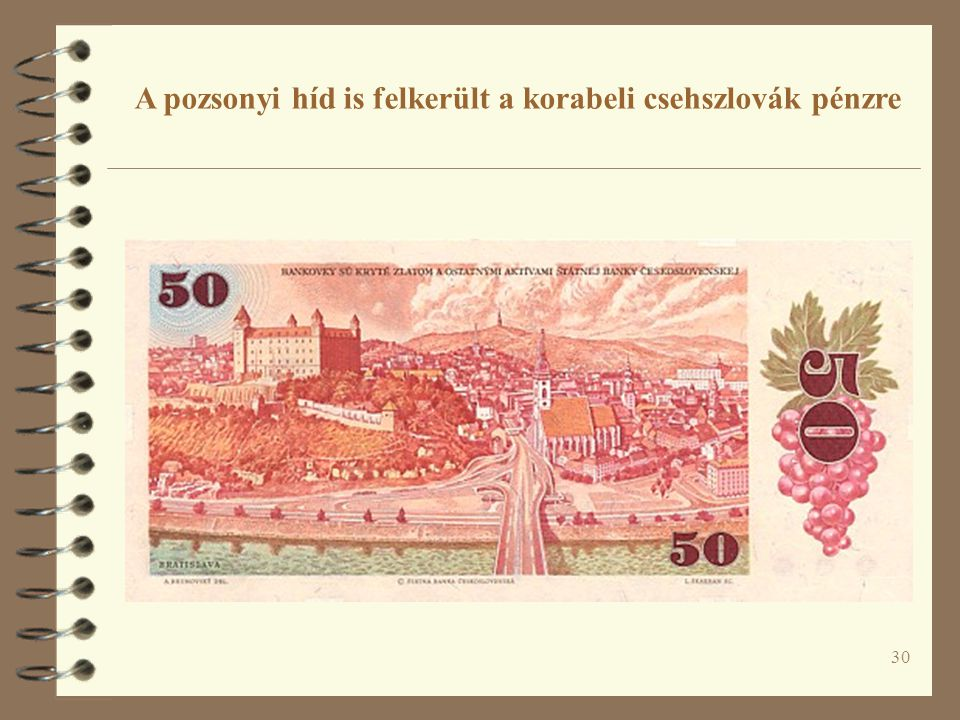 30 A pozsonyi híd is felkerült a korabeli csehszlovák pénzre