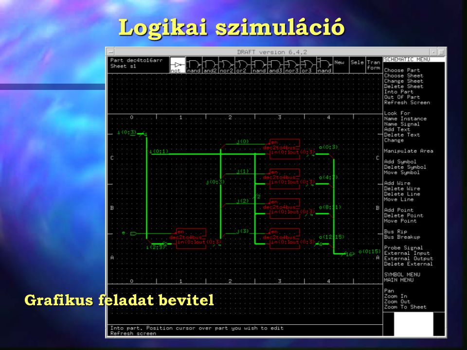Logikai szimuláció Grafikus feladat bevitel