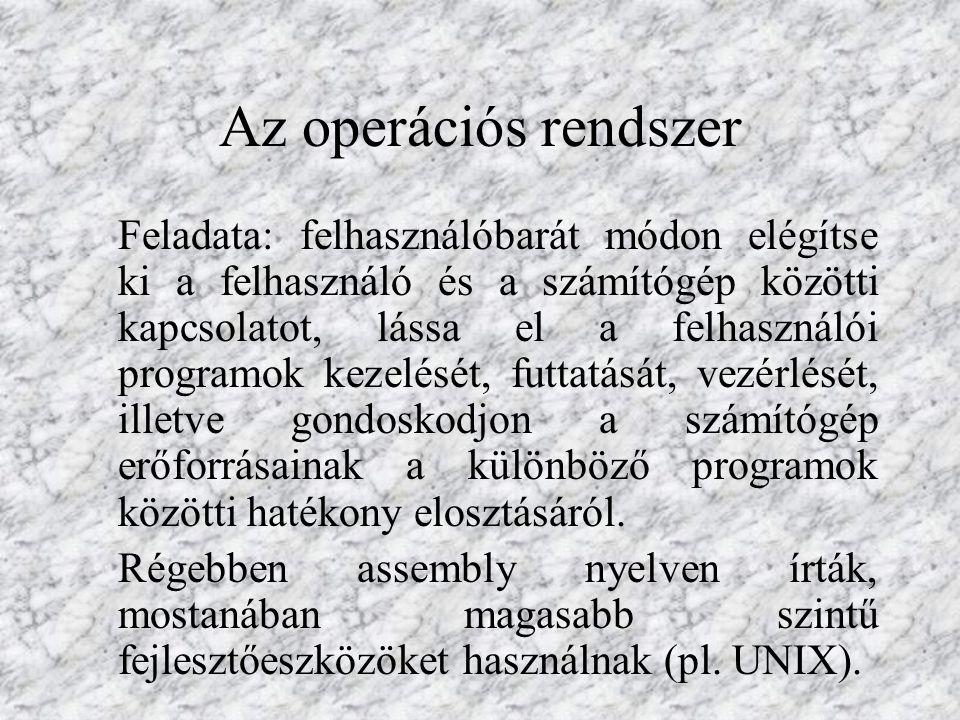 Az operációs rendszerek osztályozása: egyfelhasználós, többfelhasználós; egyprogramozható, többprogramozható; gyártóspecifikus, nyílt; mikro-, közepes, nagy számítógépes; virtuális (csak a leggyakrabban használt rész – nukleusz – van állandóan a memóriában); hálózati (lokális és globális feladatok); utasításvezérelt, (menüvezérelt,) grafikus.