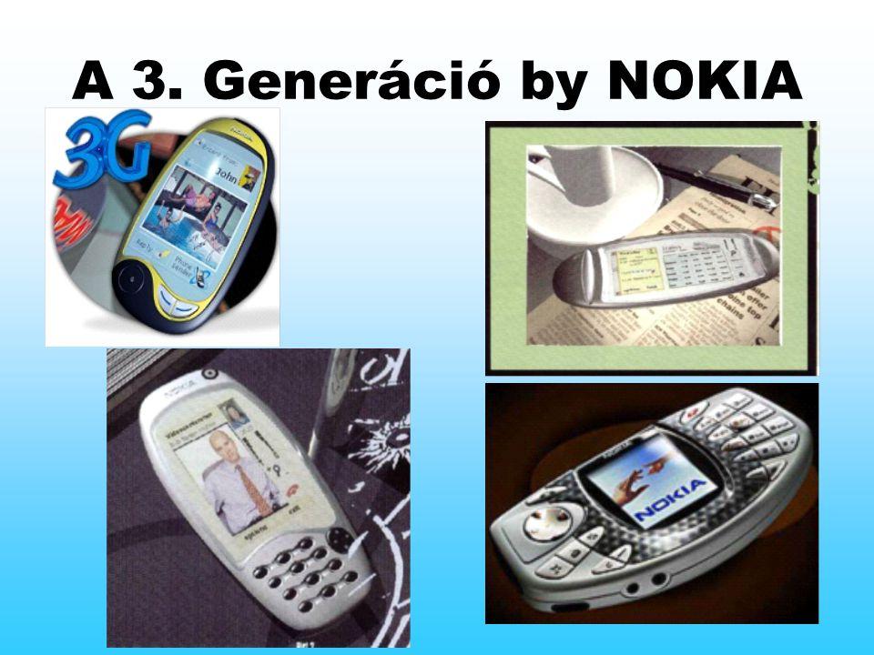 A 3. Generáció by NOKIA